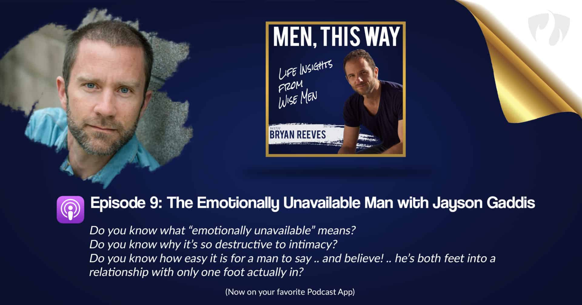 The Emotionally Unavailable Man w/ Jayson Gaddis (009