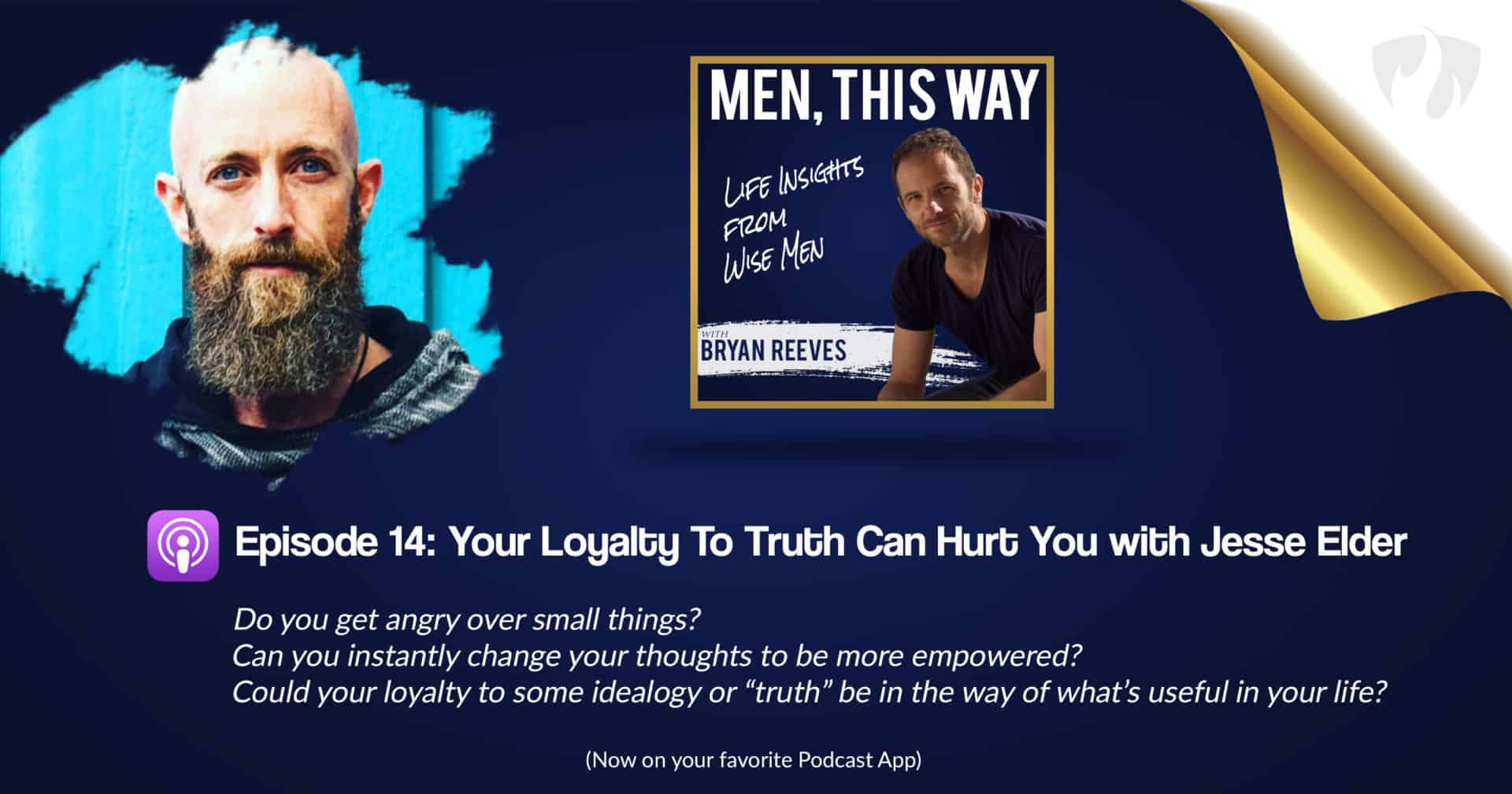 Your Loyalty To Truth Can Hurt You w/ Jesse Elder (014