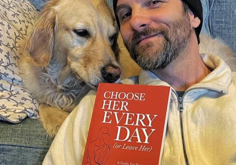 """My New Book ~ """"Choose Her Every Day (Or Leave Her)"""""""